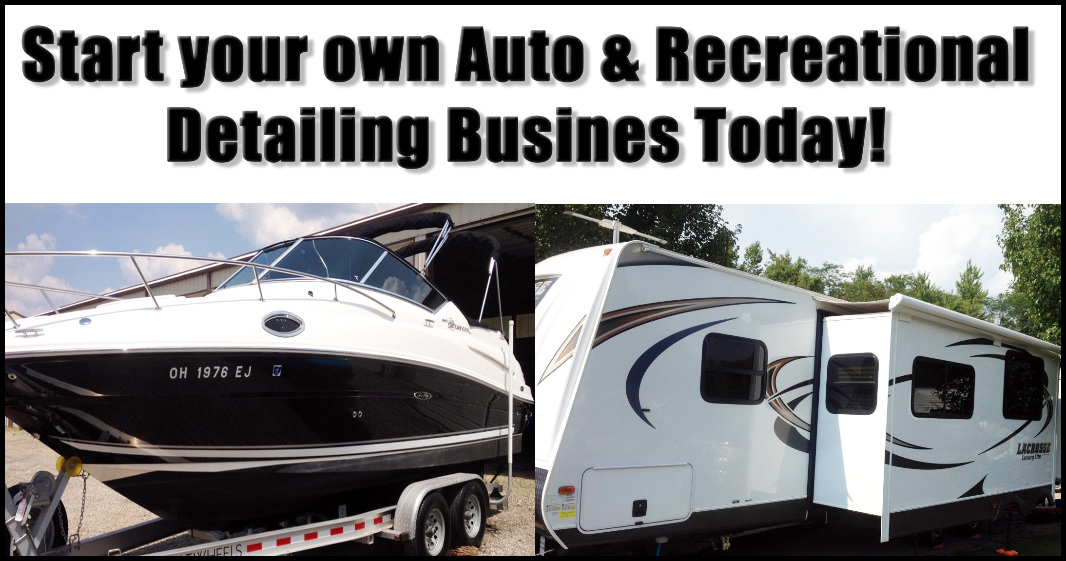 Start your own auto and recreational detailing business in ohio